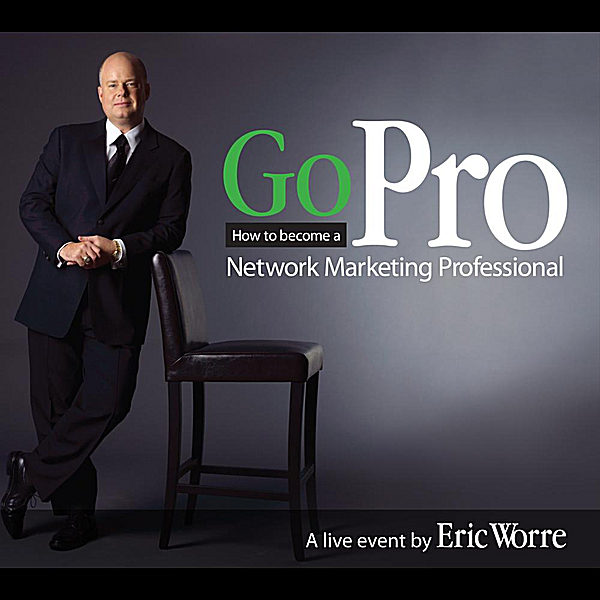 """How to Recruit 20 people in 30 Days"" (Eric Worre)"